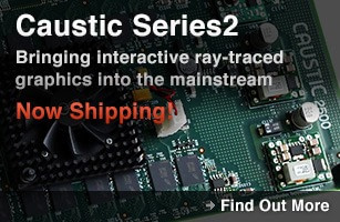 Caustic Series2 boards and Visualizer for Autodesk Maya