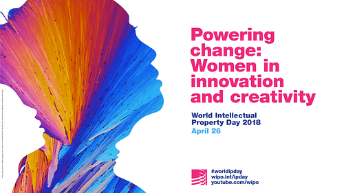World IP Day: Powering Change: Women in innovation and creativity