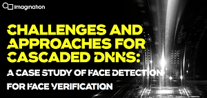 Challenges and Approaches for Cascaded DNNs-Ana thumbnail